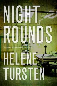 Night Rounds by Helene Tursten