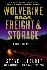 Wolverine Bros. Freight & Storage by Steve Ulfelder