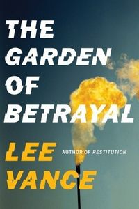 The Garden of Betrayal by Lee Vance