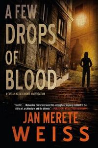 A Few Drops of Blood by Jan Merete Weiss