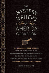 The Mystery Writers of America Cookbook by Kate White, editor