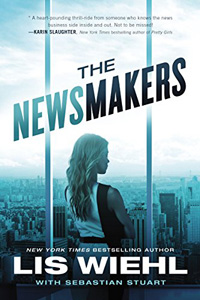 The Newsmakers by Lis Wiehl with Sebastian Stuart